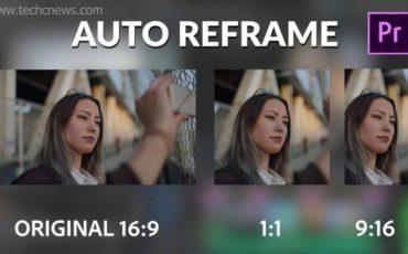 Adobe Premiere Pro auto Reframe