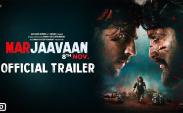 Marjaavaan Official Trailer