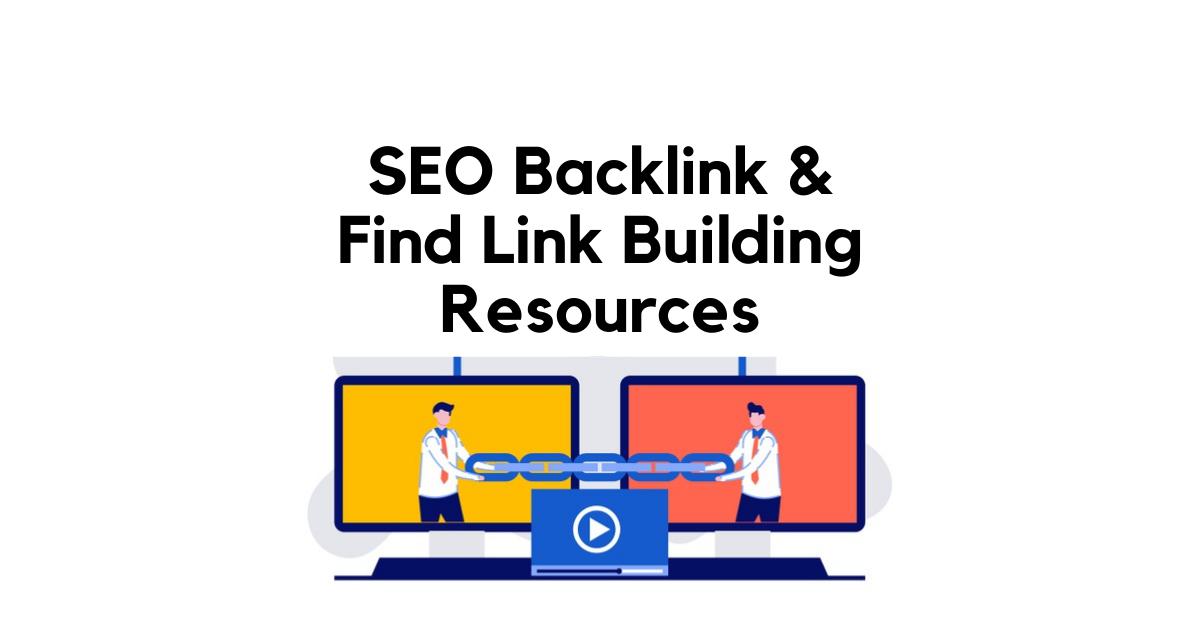 SEO Backlink & Link Building Resources
